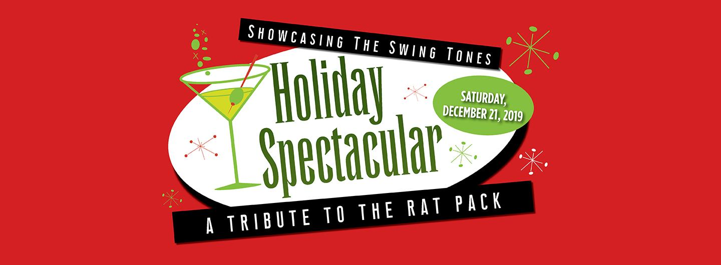 Holiday Spectacular A Tribute To The Rat Pack