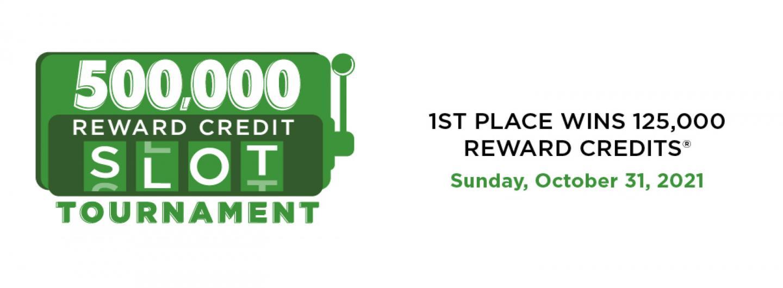 500,000 Reward Credit Slot Tournament