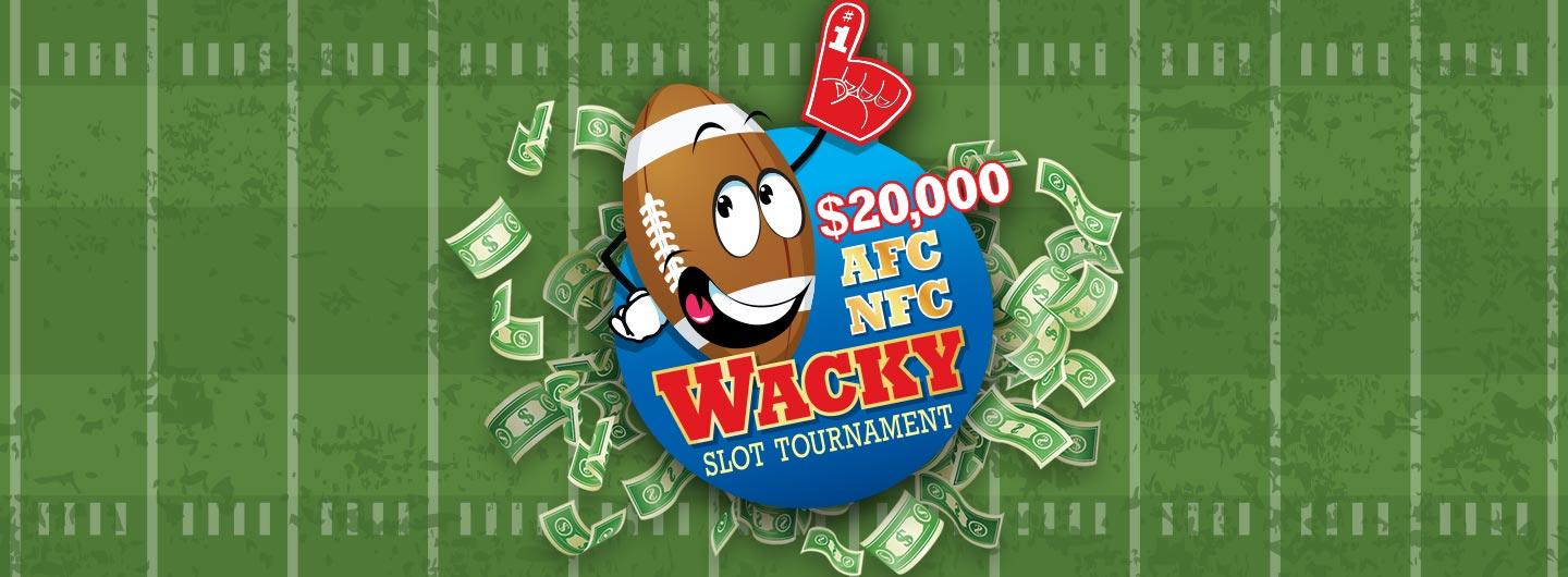 $20,000 AFC NFC Wacky Slot Tournament