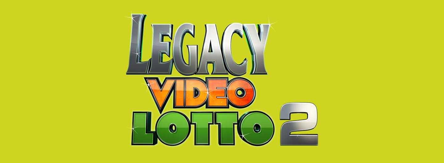 Legacy Video Lotto Advertisement