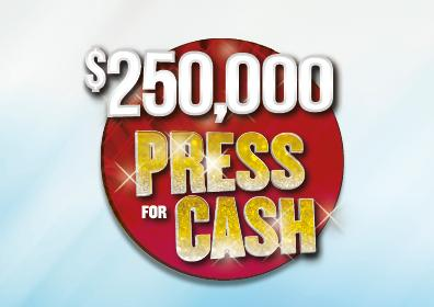 $250,000 Press for Cash