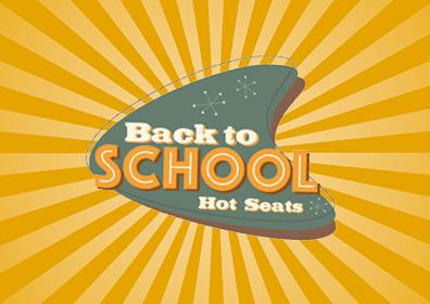 Back to School Hot Seats