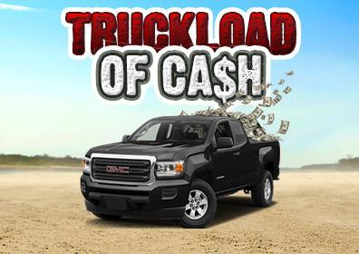 TRUCKLOAD OF CA$H