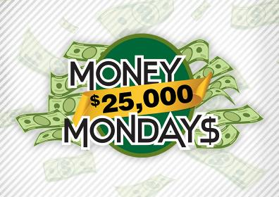 $25,000 Money Mondays: Win up to $10,000 in bonus slot dollars