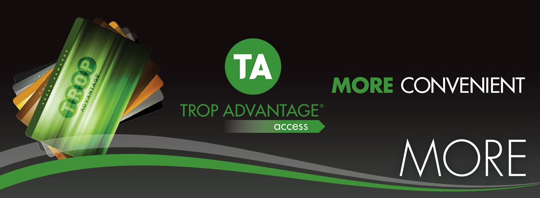 Trop Advantage Access