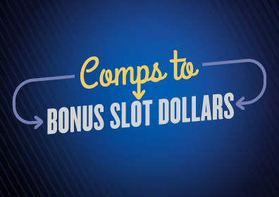"The Words ""Comps to Bonus Slot Dollars"" Between Two Circulating Arrows"