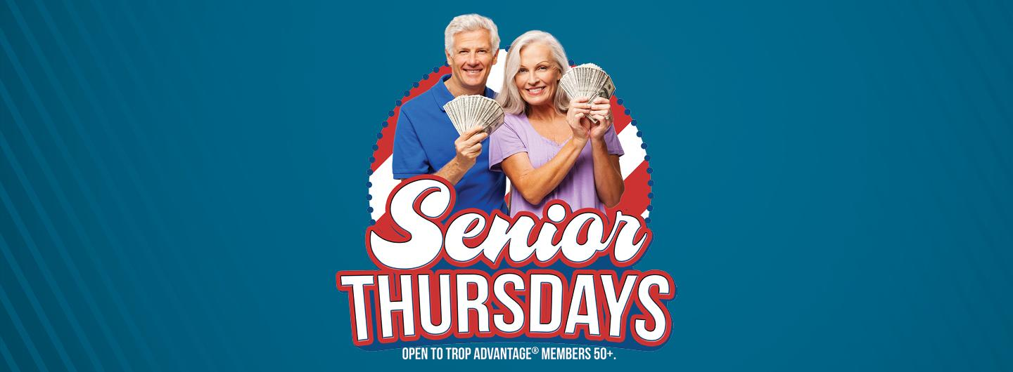 "A Couple in their Golden Years Smiling and holding cash above the  Words ""Senior Thursdays"""