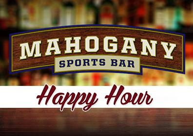 Mahogany Happy Hour