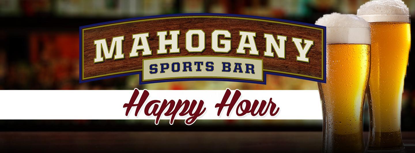 Mahogany Happy Hour