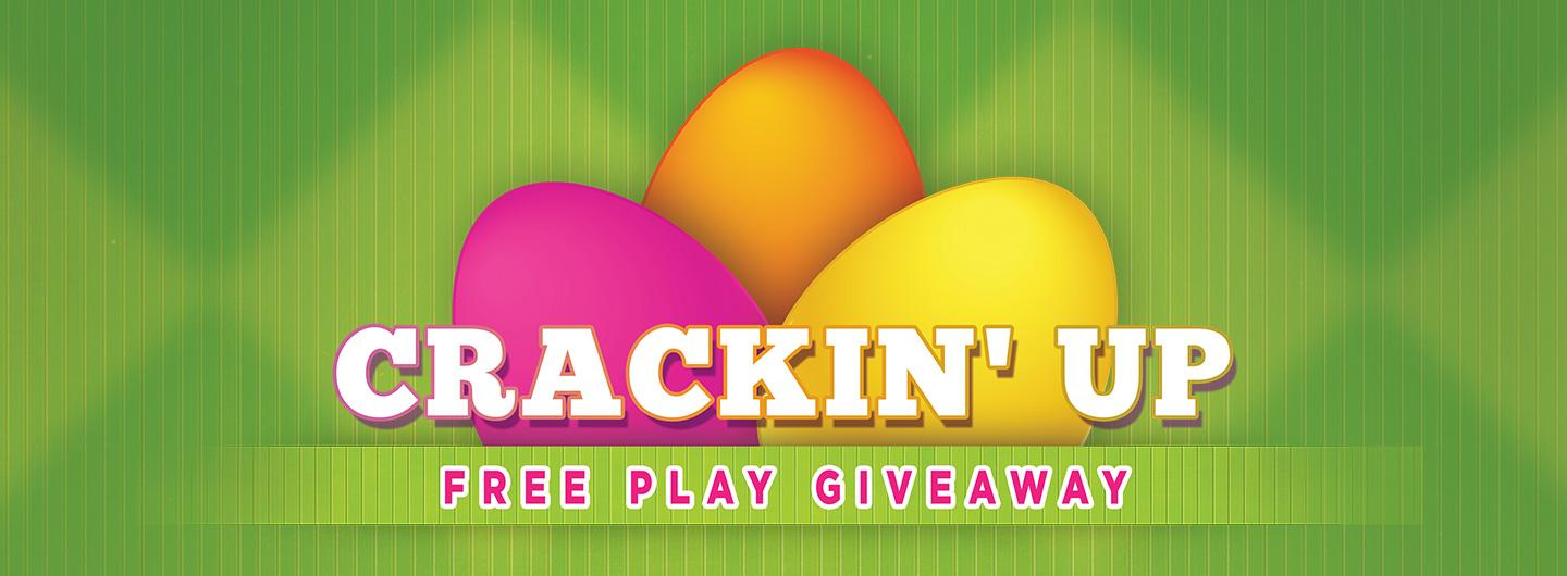 Crackin' Up Free Play Giveaway!