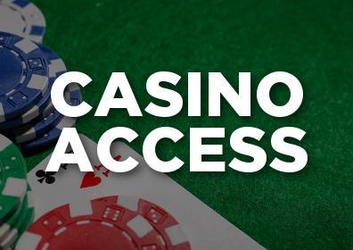 Casino Access