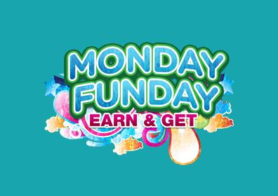Monday Funday Earn and Get