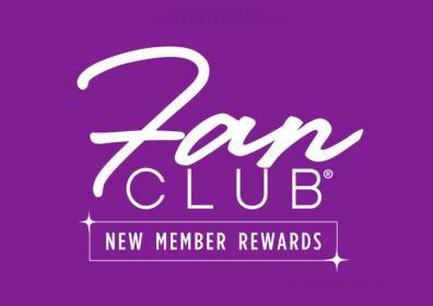 Fan Club New Member Rewards