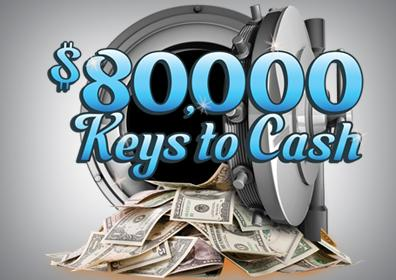 $80,000 Keys to Cash