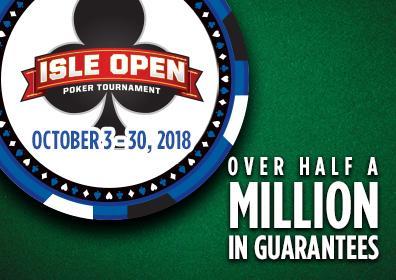 Isle pompano poker tournament schedule petit casino pont neuf toulouse horaires