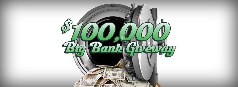 Big Bank Giveaway