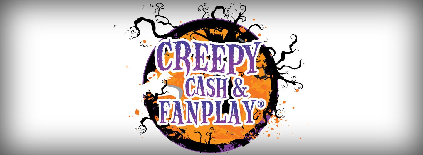 Creepy Cash Fanplay