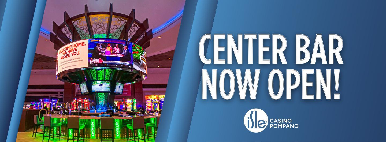 Center Bar Now Open
