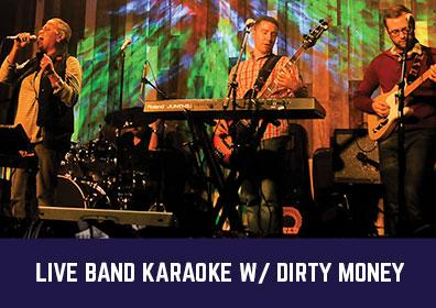 Live Band Karaoke with Dirty Money