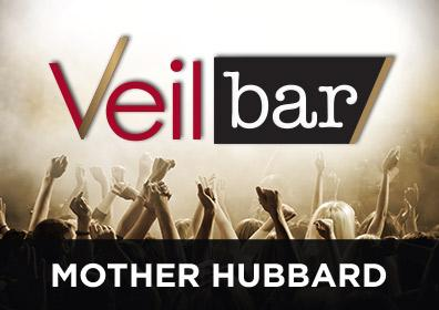 Advertisement for Mother Hubbard at the Veil Bar at Eldorado Scioto Downs
