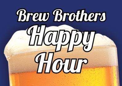 Draft Beer in glass with the phrase Brew Brothers Happy Hour