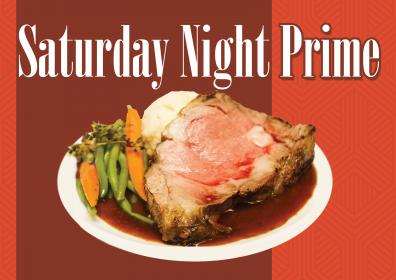 Slice of Prime Rib with carrots, green beans and mashed potatoes on a plate saying Saturday Night Prime