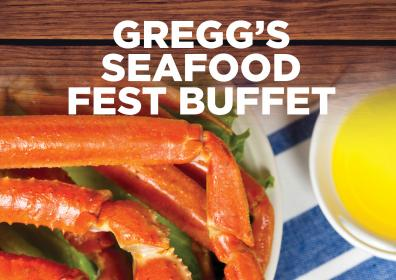 Tabletop image with crab legs and butter that says Gregg's Seafood Fest Buffet