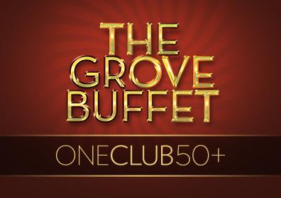 Advertisement for the ONE Club 50+ Dining Offer in the Grove Buffet with a red background