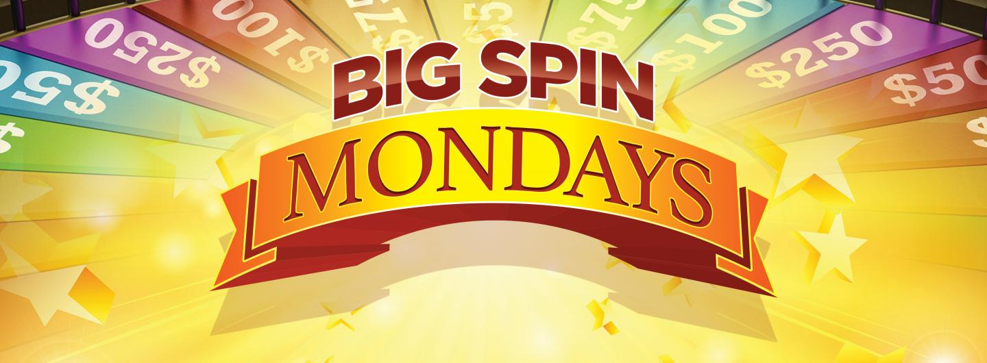 Big Spin Mondays Advertisement