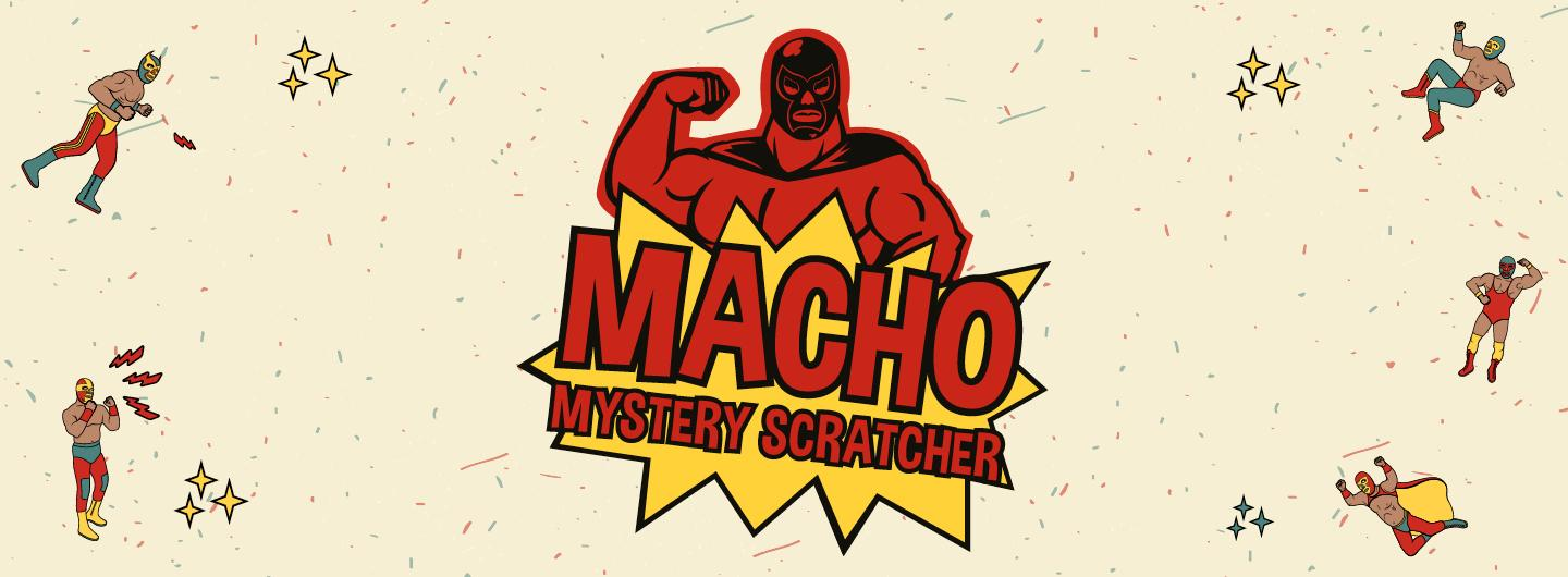 "Graphic Design photo featuring wrestlers reading ""Macho Mystery Scratcher"""