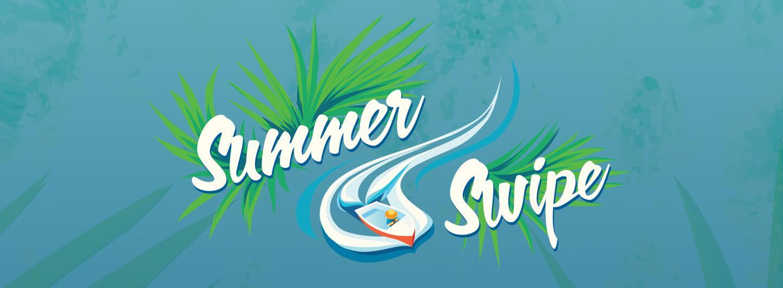 Summer Swipe Advertisement