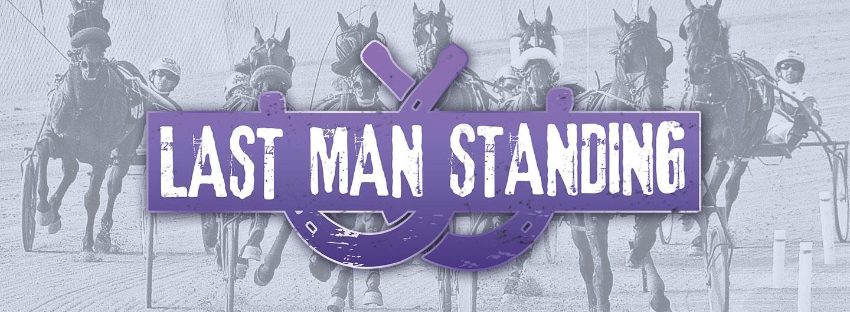 Advertisement for Last Man Standing Promotion at Eldorado Gaming Scioto Downs