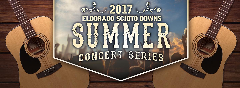 2017 Summer Concert Series at Eldorado Gaming Scioto Downs in Columbus, Ohio