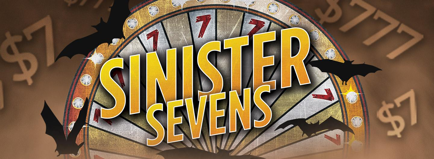 Advertisement for Sinister Sevens at Eldorado Scioto Downs