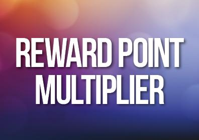 August Reward Point Multiplier
