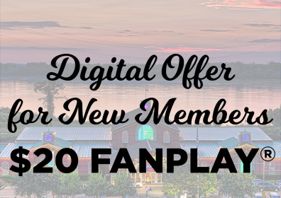 digital offer for new members, $20 fanplay