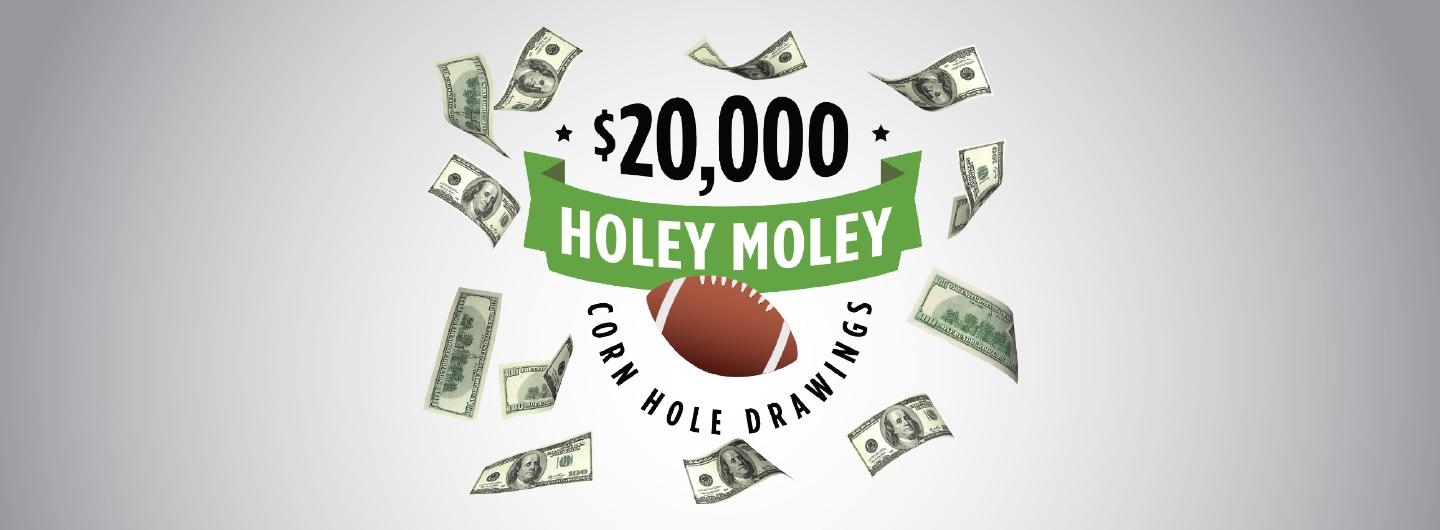 August $20,000 Holey Moley Corn Hole Drawings