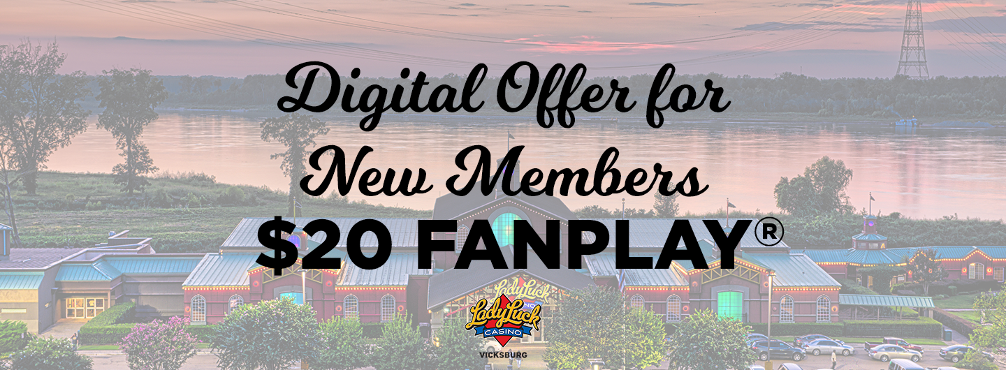 digital offer for new members, $20 fanplay with lady luck logo