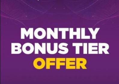 monthly bonus tier offer text