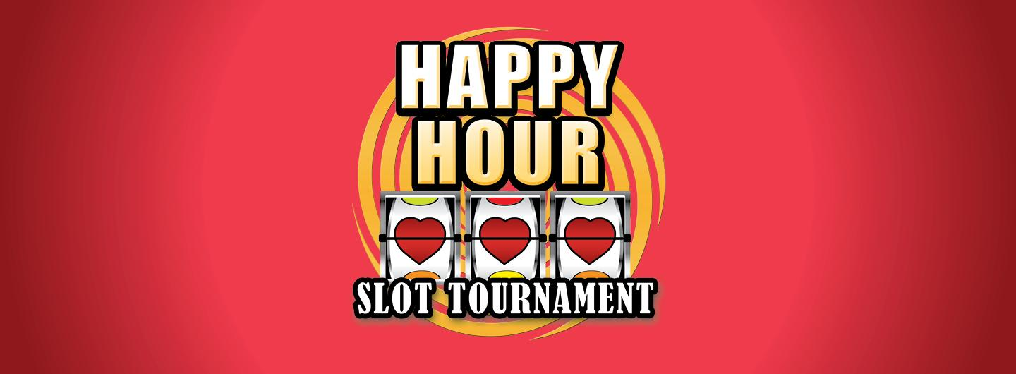 Happy hour slot tournament text with a reel of slots