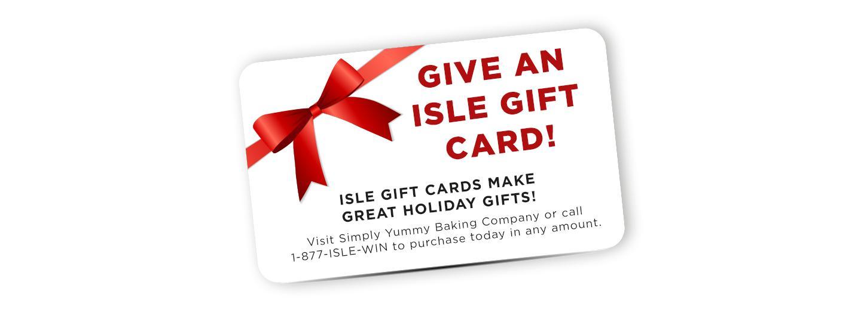 Give an Isle Gift Card