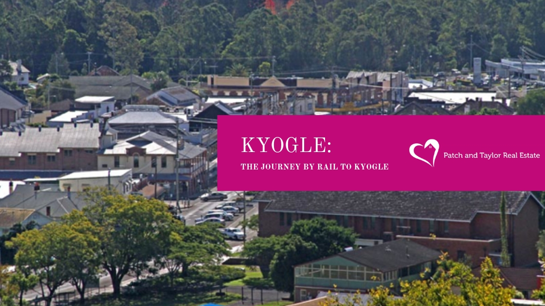 KYOGLE: THE JOURNEY BY RAIL TO KYOGLE