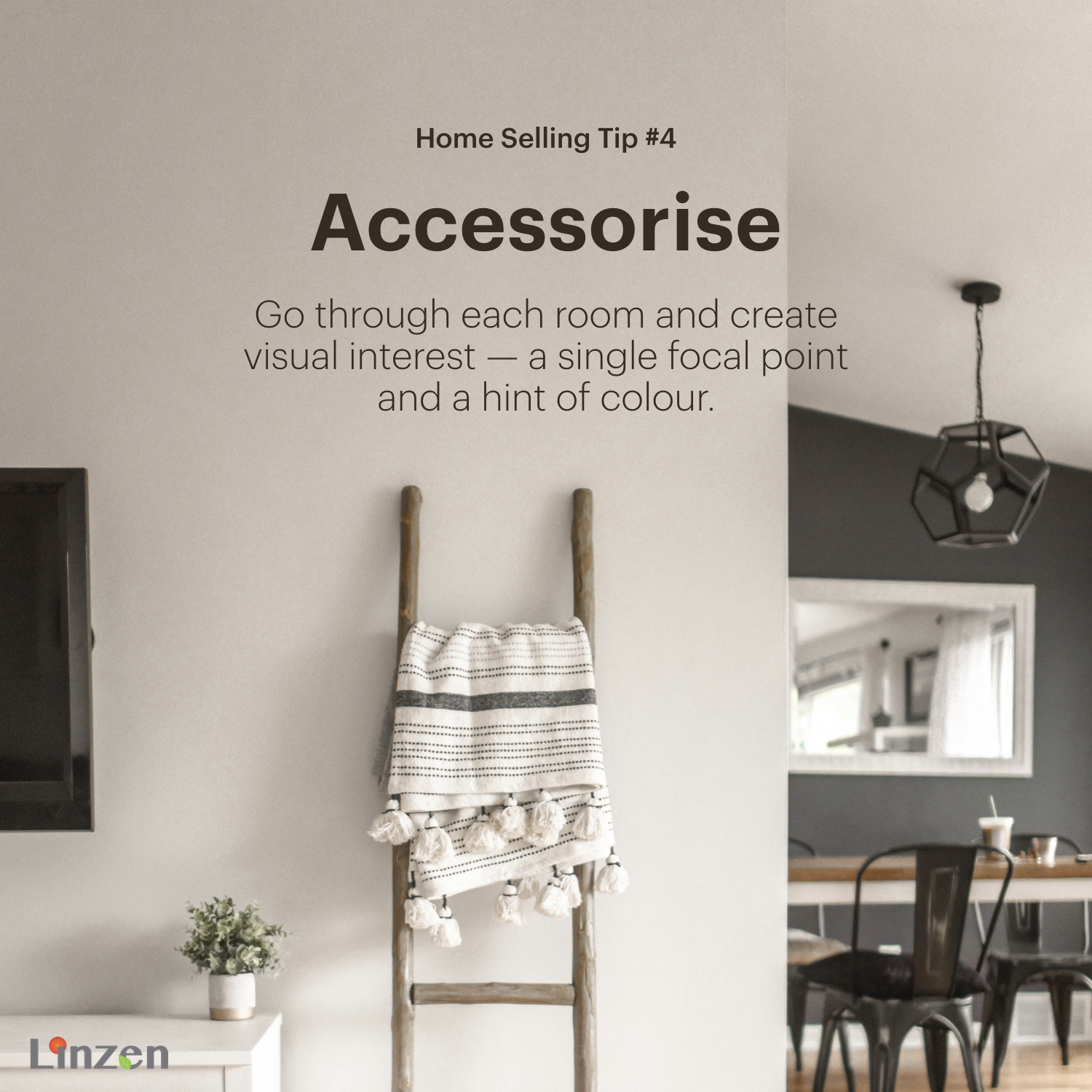 Home Selling Tip #4: Accessorise