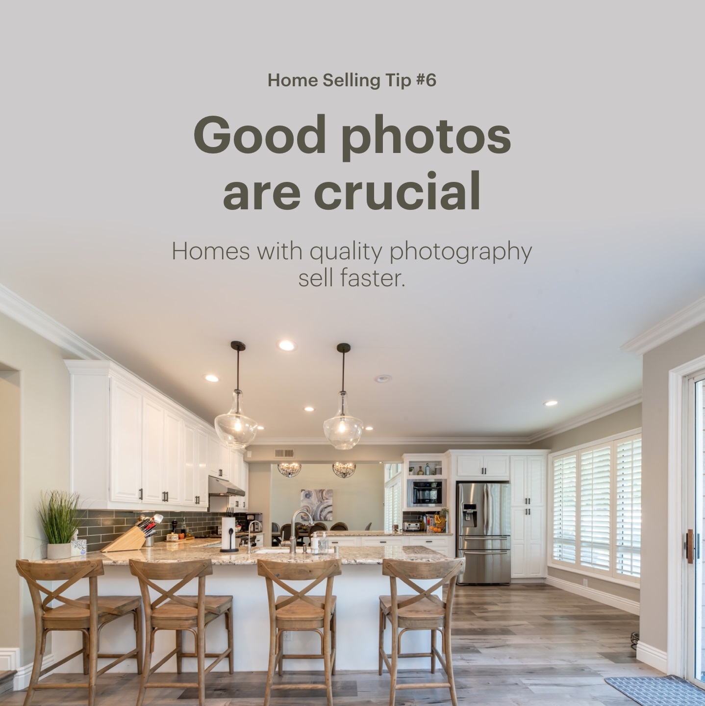 Home Selling Tip #6: Good Photos Are Crucial
