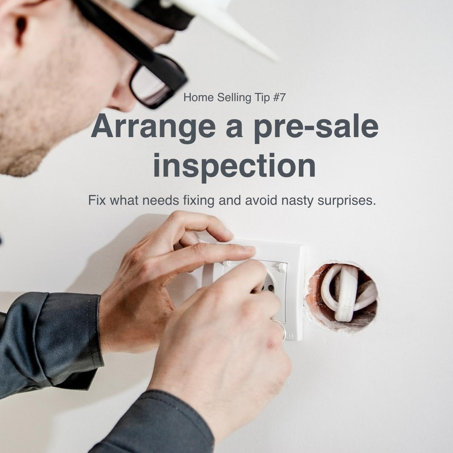 Home Selling Tip #7: Pre-Market Inspections