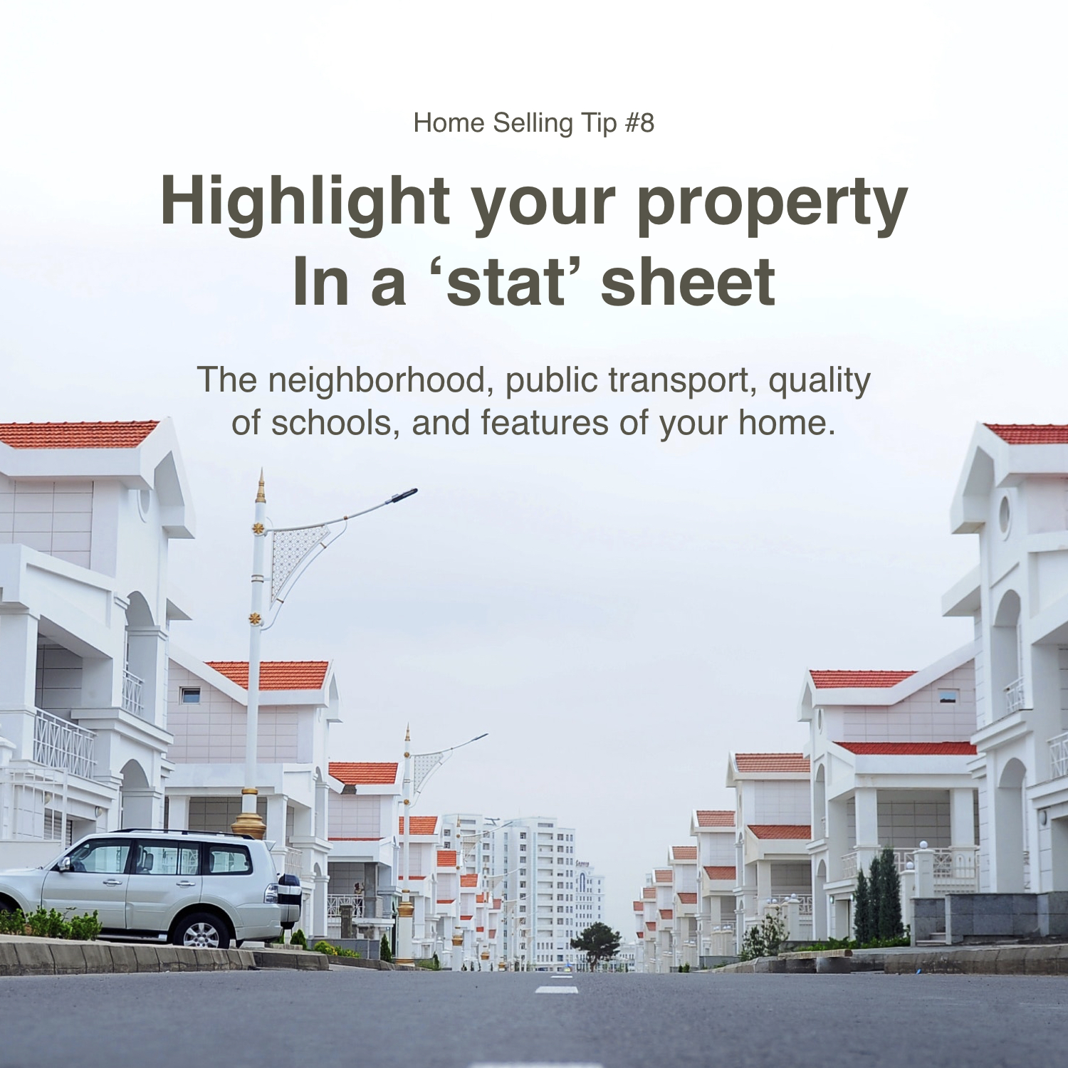 Home Selling Tip #8: Highlight Your Property in a Stat Sheet