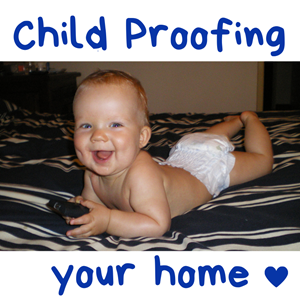 Top 6 tips to child proof your home