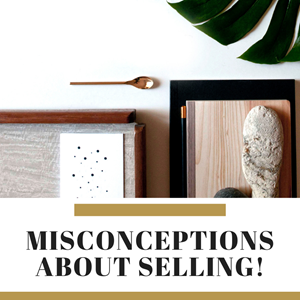 Misconceptions about Selling Property