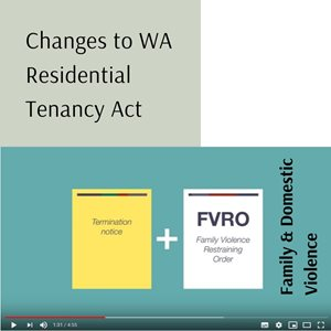 Changes to WA Residential Tenancy Act - Family and Domestic Violence