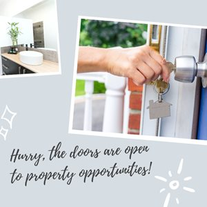 Hurry, the doors are open to property opportunities!